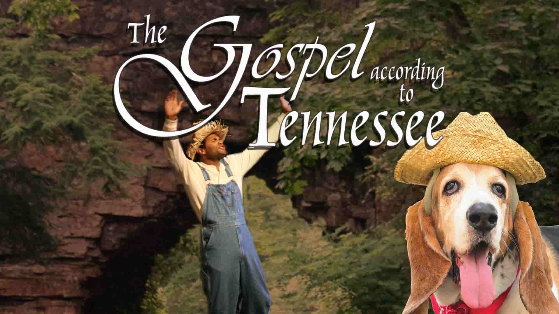 gospel according to tennessee